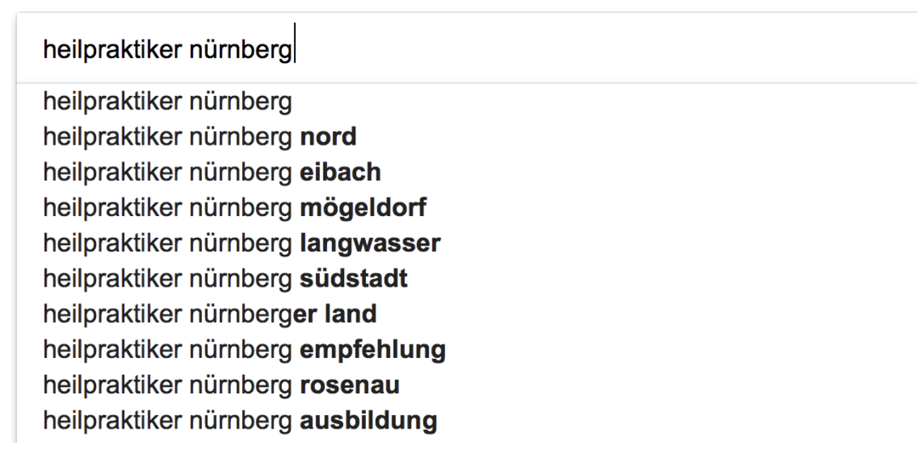 Screenshot Goggle Suggest. Wie erstellt man eine Keywordanalyse heilpraktiker nuernberg