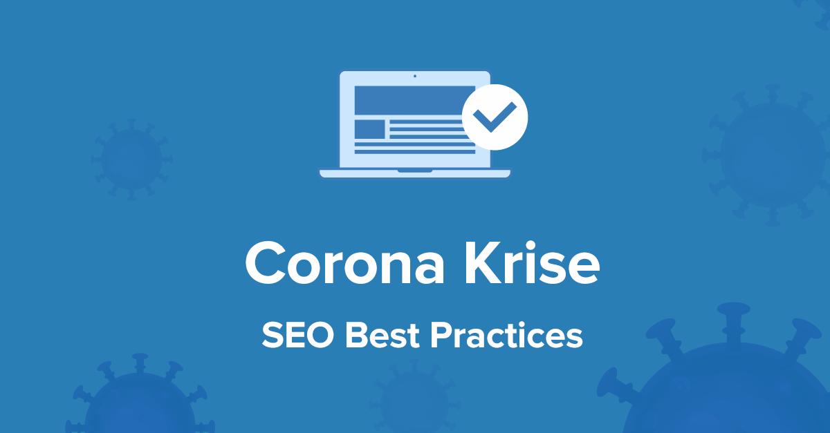 Corona Krise SEO Best Practices