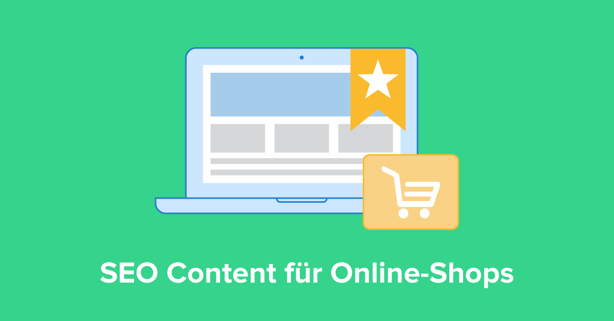 SEO Content für Online Shops