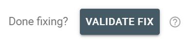validate fix in google search console