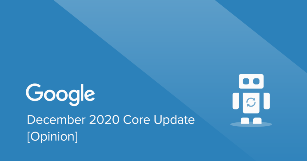 December-2020-Core-Update-opinion
